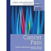 Clinical Pain Management: Cancer Pain by Nigel Sykes