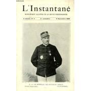 L'instantane, Supplement Illustre De La Revue Hebdomadaire, 3e Annee, Recueil De 52 Numeros (Dec. 1899 - Nov. 1900)