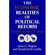 The Economic Realities of Political Reform by James L. Regens