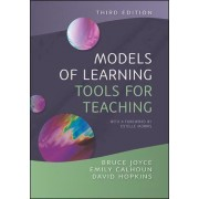 Models of Learning, Tools for Teaching by Bruce R. Joyce