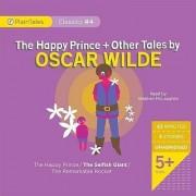 The Happy Prince + Other Tales by Oscar Wilde by Oscar Wilde