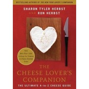 The Cheese Lover's Companion by Sharon Tyler Herbst