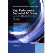 High Performance Control of AC Drives with Matlab/simulink Models by Dr. Haitham Abu-Rub