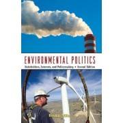 Environmental Politics by Norman Miller