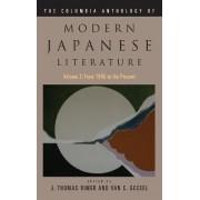 The Columbia Anthology of Modern Japanese Literature: v. 2 by J. Rimer