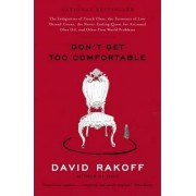 Don't Get Too Comfortable by David Rakoff
