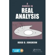 A Course in Real Analysis by Hugo D. Junghenn