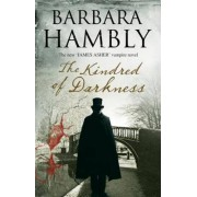 The Kindred of Darkness: A Vampire Kidnapping by Barbara Hambly