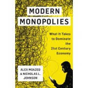 Modern Monopolies: How Online Platforms Rule the World by Controlling the Means of Connection