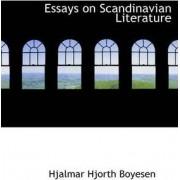 Essays on Scandinavian Literature by Hjalmar Hjorth Boyesen