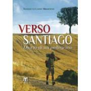 Verso Santiago: Diario Di Un Pellegrino