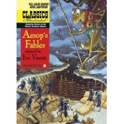 Classics Illustrated: Aesop's Fables No. 18 by Eric Vincent