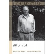 Still on Call by Richard Stern