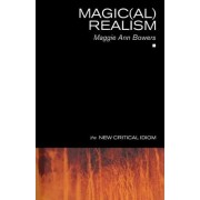 Magic(al) Realism by Maggie Ann Bowers