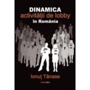 Dinamica Activitatii De Lobby In Romania - Ionut Tanase