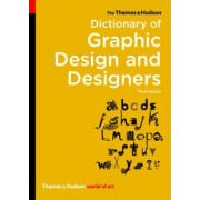 The Thames & Hudson Dictionary of Graphic Design and Designers by Alan Livingston