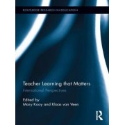 Teacher Learning That Matters by Mary Kooy