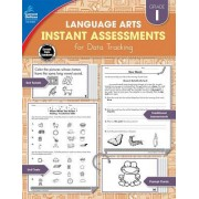 Instant Assessments for Data Tracking, Grade 1: Language Arts