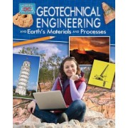 Geotechnical Engineering and Earth's Materials and Processes by Rebecca Sjonger