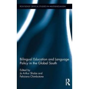 Bilingual Education and Language Policy in the Global South by Marilyn Martin-Jones