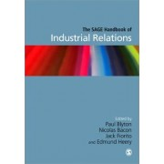 The Sage Handbook of Industrial Relations by Nick A. Bacon