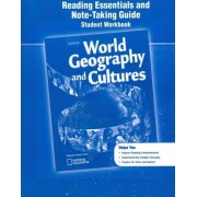 World Geography and Cultures, Reading Essentials and Note-Taking Guide, Student Workbook by McGraw-Hill Education