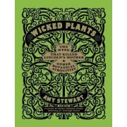 Wicked Plants by Briony Morrow-Cribbs