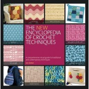 The New Encyclopedia of Crochet Techniques by Jan Eaton