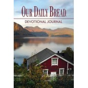 Our Daily Bread Devotional Journal by Rbc Ministries