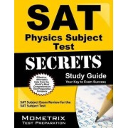 SAT Physics Subject Test Secrets Study Guide by Mometrix Media LLC