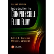 Introduction to Compressible Fluid Flow, Second Edition
