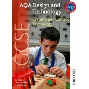 AQA GCSE Design and Technology: Systems and Control Technology by Thomas David Larby