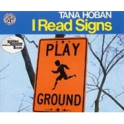 I Read Signs by Tana Hoban