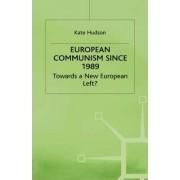 European Communism Since 1989 by Na Na