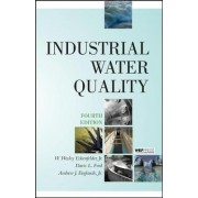 Industrial Water Quality by W. Wesley Eckenfelder