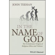 In the Name of God by John Teehan