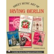 Inglis, T: Sheet Music Art Of Irving Berlin