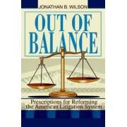 Out of Balance by Jonathan B Wilson