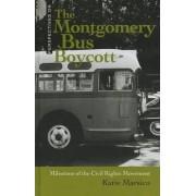 The Montgomery Bus Boycott by Katie Marsico