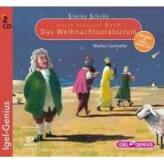 Starke Stücke 04. Johann Sebastian Bach: Das Weihnachts-Oratorium by Markus Vanhoefer
