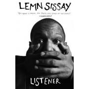 Listener by Lemn Sissay