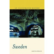 Sweden: An Illustrated History