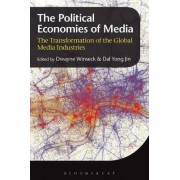 Political Economies of Media by Dwayne Winseck
