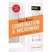 The Basic Basics Combination & Microwave Handbook by Carol Bowen