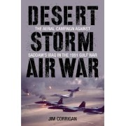 Desert Storm Air War by Jim Corrigan