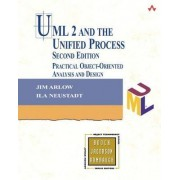 UML 2 and the Unified Process by Jim Arlow