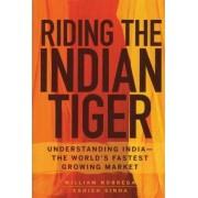 Riding the Indian Tiger by William Nobrega