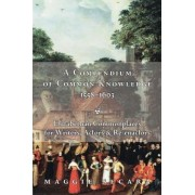 A Compendium of Common Knowledge 1558-1603 by Maggie Secara