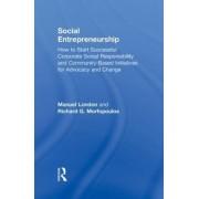 Social Entrepreneurship by Manuel London
