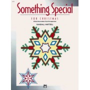 Something Special for Christmas by Randall Hartsell